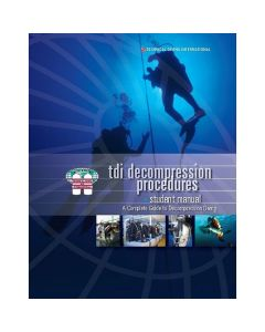 TDI Guide to Decompression Procedures