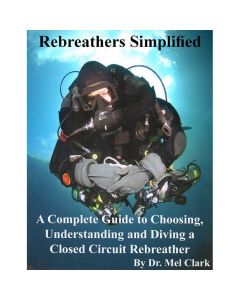 Rebreathers Simplified, Color Edition